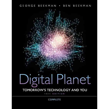Digital Planet: Tomorrow's Technology and You, Complete, New Book