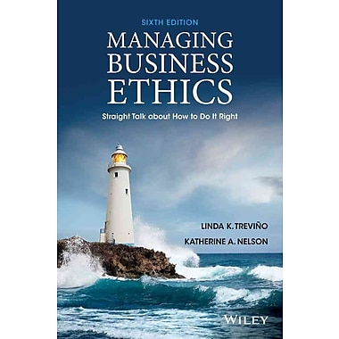 Managing Business Ethics: Straight Talk about How to Do It Right, Used Book
