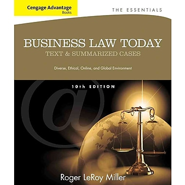 Cengage Advantage Books: Business Law Today, The Essentials: Text and Summarized Cases, Used Book