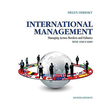 International Management: Managing Across Borders and Cultures, Text and Cases (8th Edition), Used Book