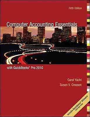 Computer Accounting Essentials with QuickBooks Pro 2010