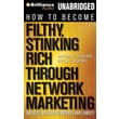How to Become Filthy, Stinking Rich Through Network Marketing MP3 CD