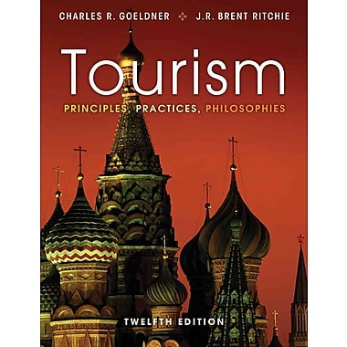 Tourism: Principles, Practices, Philosophies, New Book