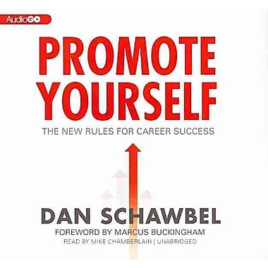 Promote Yourself: The New Rules for Career Success (Library Edition)
