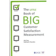 The Little Book of Big Customer Satisfaction Measurement