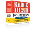Knock 'em Dead Job Interview Flash Cards: 300 Questions & Answers to Help You Land Your Dream Job!