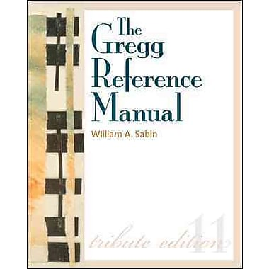 The Gregg Reference Manual: A Manual of Style, Grammar, Usage, and Formatting Tribute Edition, Used Book