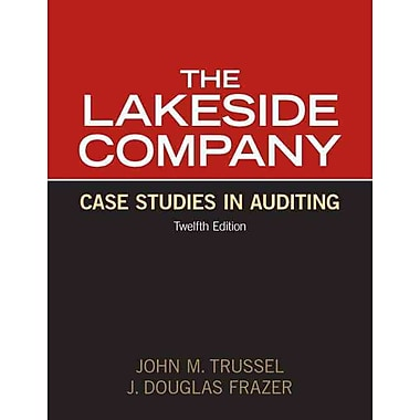 Lakeside Company: Case Studies in Auditing (12th Edition), New Book