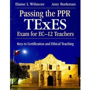 Corwin Passing the PPR TExES Exam for EC-12 Teachers Book