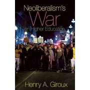 Consortium Book Sales & Distribution Neoliberalism's War On Higher Education Book by