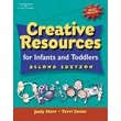 Cengage Learning® Creative Resources for Infants & Toddlers Book