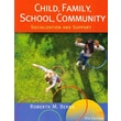 Cengage Learning® Child, Family, School, Community Paperback Book