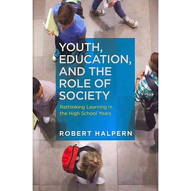 Harvard Educational Press Youth, Education, and the Role of Society Paperback Book
