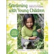 Consortium Book Sales & Distribution Gardening With Young Children Book