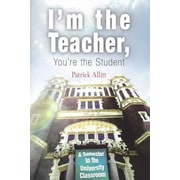 University of Pennsylvania Press I'm the Teacher, You're the Student Book