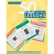 Math Solutions® 50 Problem-solving Lessons, Grades 1-6: The Best from 10 Years... Book