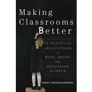 W. W. Norton & Company, Inc. Making Classrooms Better: 50 Practical Applications of Mind,... Book