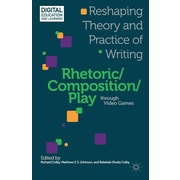Palgrave Macmillan Rhetoric/Composition/Play Through Video Games Book