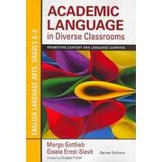 Corwin Academic Language in Diverse Classrooms: ELA Book Bundle