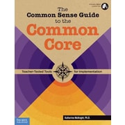 Free Spirit Publishing® The Common Sense Guide to the Common Core Paperback Book, Grades K - 12