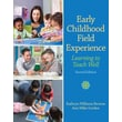 Pearson Early Childhood Field Experience: Learning to Teach Well, 2/E Book