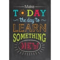 Creative Teaching Press® 13 3/8in. x 19in. Inspire U Poster, Make Today the Day...
