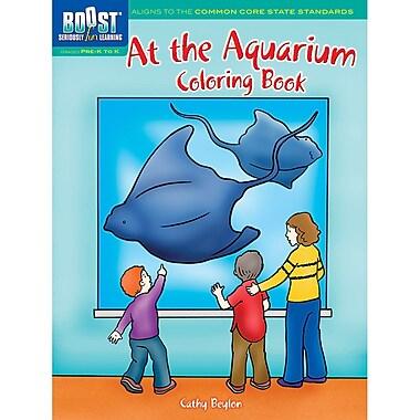 Dover® Boost™ At the Aquarium Coloring Book
