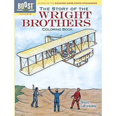 Dover® Boost™ The Story of the Wright Brothers Coloring Book