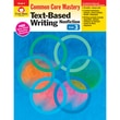 Evan-Moor® in.Text-Based Writing: Common Core Masteryin. Book, Grade 3rd