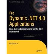 Pro Dynamic .NET 4.0 Applications: Data-Driven Programming for the .NET Framework