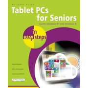 Tablet PCs for Seniors in Easy Steps: Covers Windows RT and Windows 8