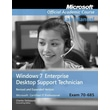Exam 70-685 Windows 7 Enterprise Desktop Support Technician Revised and Expanded Version Lab Manual