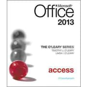 The O'Leary Series: Microsoft Office Access 2013, Introductory