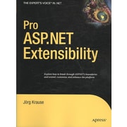 Pro ASP.NET Extensibility (Expert's Voice in .NET)