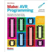 Make: AVR Programming: Learning to Write Software for Hardware