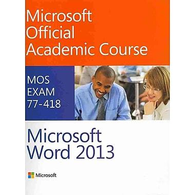 exam 77 418 microsoft word 2013 pdf