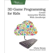 3D Game Programming for Kids: Create Interactive Worlds with JavaScript (Pragmatic Programmers)