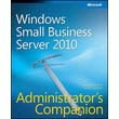 Windows Small Business Server 2011 Administrator's Companion (Admin Companion)