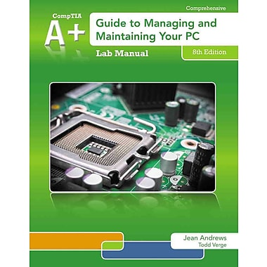 Lab Manual for Andrews' A+ Guide to Managing & Maintaining Your PC, 8th, New Book