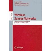 Wireless Sensor Networks: 7th European Conference, EWSN 2010