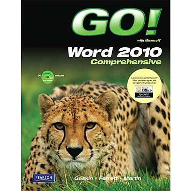 GO! with Microsoft Word 2010, Comprehensive
