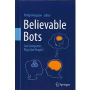 Believable Bots: Can Computers Play Like People?