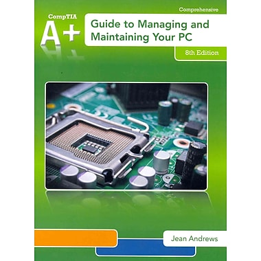 A+ Guide to Managing & Maintaining Your PC (with Printed Access Card), New Book