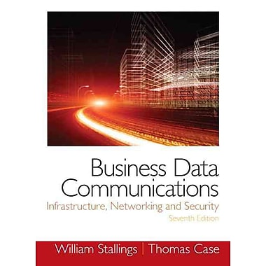 Business Data Communications- Infrastructure, Networking and Security (7th Edition), Used Book