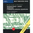 70-215: MCSE Guide to Microsoft Windows 2000 Server, Certification Edition