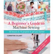 "Search Press ""A Beginner's Guide to Machine Sewing"" Paperback Book"
