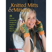 """Stackpole Books """"Knitted Mitts & Mittens: 25 Fun and Fashionable Designs"""" Paperback Book"""