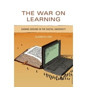 """MIT Press """"The War on Learning: Gaining Ground in the Digital University"""" Hardcover Book"""