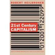 "W. W. Norton & Company ""21st Century Capitalism "" Book"