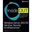 Microsoft Press in.Windows Server 2012 R2 Inside-Outin. Book